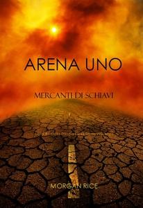 Arena Uno (e-bok) av Morgan Rice