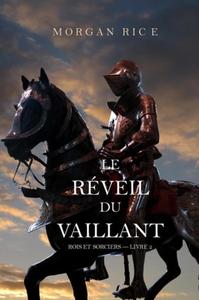 Le Réveil Du Vaillant (Rois et Sorciers - Livre