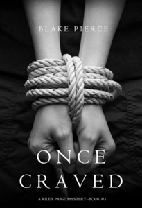 Once Craved (a Riley Paige Mystery--Book #3) (e