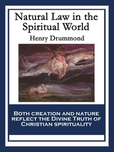 Natural Law in the Spiritual World (e-bog) af Henry Drummond