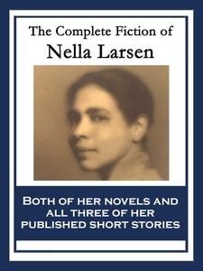 The Complete Fiction of Nella Larsen (e-bok) av