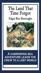 The Land That Time Forgot (e-bok) av Edgar Rice
