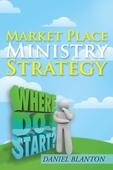 Market Place Ministry Strategy