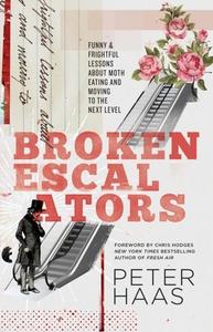 Broken Escalators (e-bok) av Peter Haas