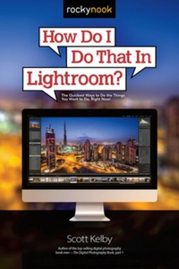 How Do I Do That In Lightroom? (e-bok) av Scott