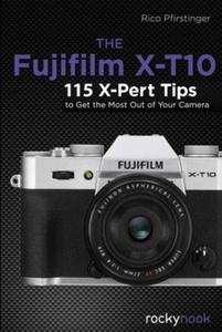 The  Fujifilm X-T10 (e-bok) av Rico Pfirstinger