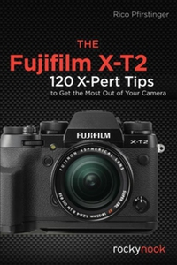 The Fujifilm X-T2 (e-bok) av Rico Pfirstinger