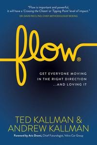 Flow (e-bok) av Ted Kallman, Andrew Kallman