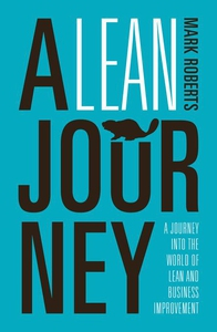 A Lean Journey (e-bok) av Mark Roberts