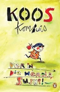 Ver in die wêreld, sushi! (e-bok) av Koos Kombu