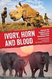 Ivory, Horn and Blood (e-bok) av Ronald Orenste
