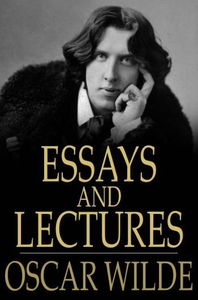 Essays and Lectures (e-bok) av Oscar Wilde