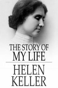 The Story of My Life (e-bok) av Helen Keller