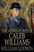 The Adventures of Caleb Williams