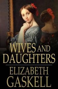 Wives and Daughters (e-bok) av Elizabeth Gaskel