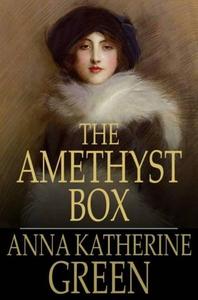 The Amethyst Box (ebok) av Anna Katharine Gre
