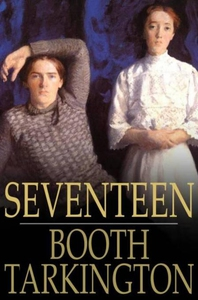 Seventeen (e-bok) av Booth Tarkington