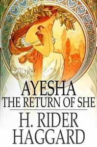 Ayesha (e-bok) av H. Rider Haggard