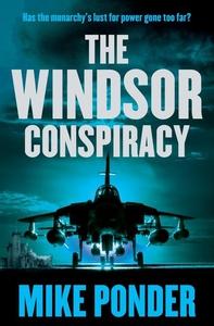 The Windsor Conspiracy (e-bok) av Mike Ponder