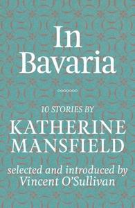 In Bavaria (e-bok) av Katherine Mansfield