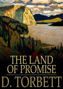 The Land of Promise (e-bok) av D. Torbett, W. S