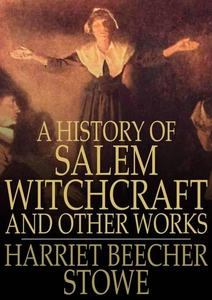 A History of Salem Witchcraft (e-bok) av Harrie