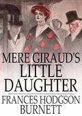 Mere Giraud's Little Daughter