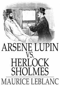 Arsene Lupin vs. Herlock Sholmes (e-bok) av Mau