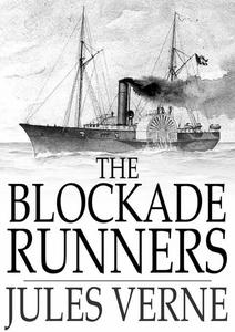 The Blockade Runners (e-bok) av Jules Verne