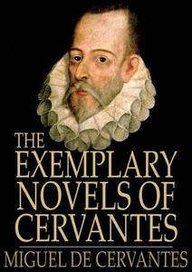 The Exemplary Novels of Cervantes (e-bok) av Mi