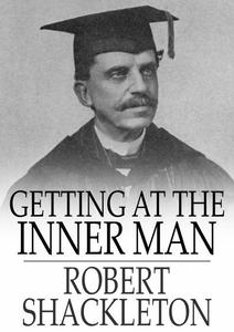 Getting at the Inner Man (e-bok) av Robert Shac
