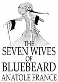 The Seven Wives of Bluebeard