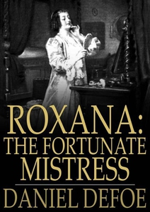 Roxana (e-bok) av Daniel Defoe