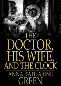 The Doctor, His Wife, and the Clock (e-bok) av