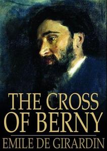 The Cross of Berny (e-bok) av Emile de Girardin