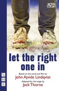 Let the Right One In (stage version) (NHB Modern Plays) (e-bog) af Jack Thorne, John Ajvide Lindqvist