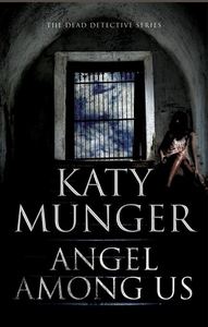 Angel Among Us (e-bok) av Katy Munger