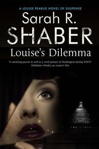 Louise's Dilemma (e-bok) av Sarah R Shaber, Sar