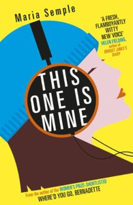 This One Is Mine (ebok) av Maria Semple