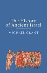 The History of Ancient Israel (ebok) av Micha