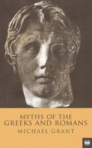 Myths Of The Greeks And Romans (ebok) av Mich