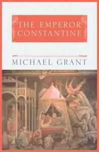 The Emperor Constantine (ebok) av Michael Gra
