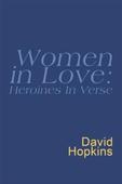 Women In Love: Heroines In Verse: Everyman Poetry