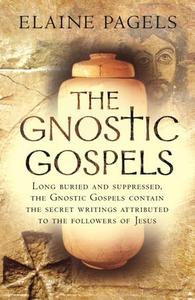 The Gnostic Gospels (ebok) av Elaine Pagels