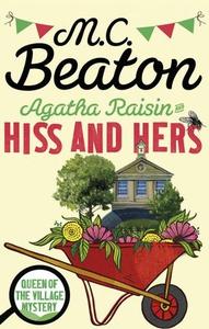 Agatha Raisin: Hiss and Hers (ebok) av M.C. B