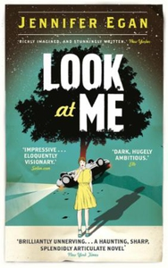 Look at Me (ebok) av Jennifer Egan