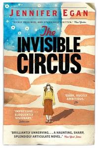 The Invisible Circus (ebok) av Jennifer Egan