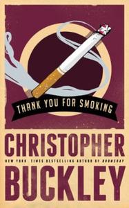 Thank You for Smoking (ebok) av Christopher B