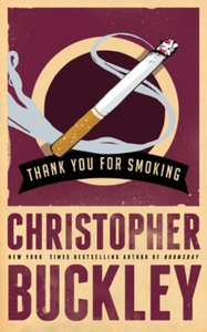 Thank You for Smoking (ebok) av Christopher B