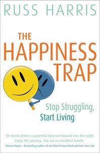 The Happiness Trap (ebok) av Russ Harris
